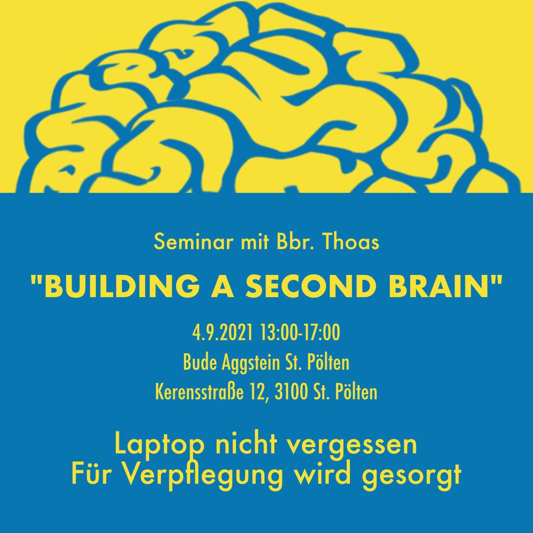 "Seminar ""Building a second brain"" von Kbr. Thoas"